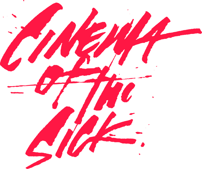 Cinema of the Sick - 11
